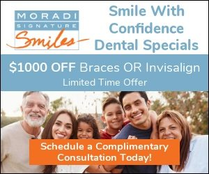 Check out Dental Specials at Moradi Signature Smiles in Campbell CA